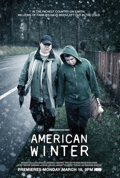 "In this promotional poster for ""American Winter,"" you see single mom Jeannette and her son Gunner, a Portland, Oregon family profiled in the documentary film. After Jeannette suddenly loses her husband, and Gunner his father, they end up homeless."